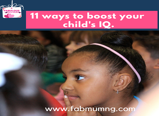 How to boost your child's IQ